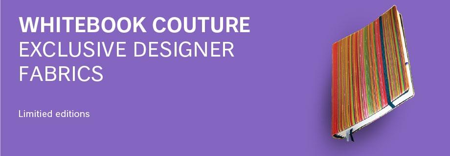 Couture: Fabrics